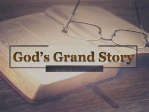 God's Grand Story